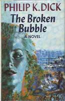 Philip K. Dick The Broken Bubble cover