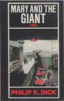 Philip K. Dick Mary And The Giant cover
