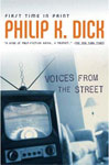 Philip K. Dick Voices From The Street cover