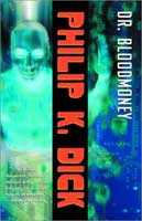 Philip K. Dick Dr Bloodmoney cover