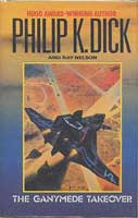 Philip K. Dick The Ganymede Takeover cover