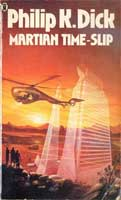 Philip K. Dick Martian Time-slip movie