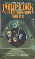 Philip K. Dick Our Friends From Frolix 8 cover