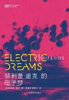 Philip K. Dick Philip K. Dick's Electric Dreams cover