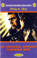 Philip K. Dick Do Androids Dream <br>of Electric Sheep? cover AR ANDROIDAISA-PNUOJAELEKTRINESAVIS ?