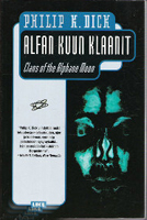 Philip K. Dick Clans of the Alphane Moon cover ALFAN KUUN KLAANIT