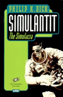 Philip K. Dick The Simulacra cover SIMULANTIT