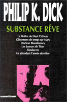 Philip K. Dick Substance Rêve cover