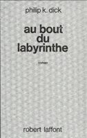 Philip K. Dick A Maze of Death cover AU BOUT DU LABYRINTHE