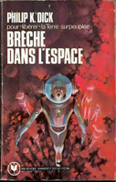 Philip K. Dick The Crack in Space cover BRECHE DANS L'ESPACE