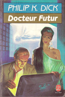Philip K. Dick Dr Futurity cover DOCTEUR FUTUR