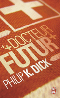 Philip K. Dick Dr Futurity cover Dr futur