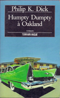 Philip K. Dick Humpty Dumpty in Oakland cover