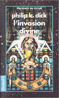 Philip K. Dick The Divine Invasion cover INVASION DIVINE