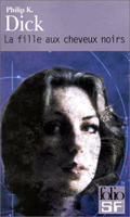 Philip K. Dick The Dark Haired Girl cover