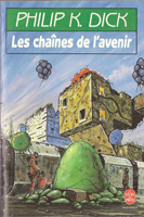 Philip K. Dick The World Jones Made cover LES CHAINES DE L'AVENIR