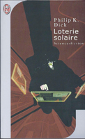Philip K. Dick Solar Lottery cover LOTERIE SOLAIRE