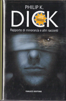 Philip K. Dick Minority Report cover