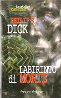 Philip K. Dick A Maze of Death cover LABIRINTO DI MORTE