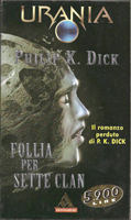 Philip K. Dick Clans of the Alphane Moon cover FOLLIA PER SETE CLAN