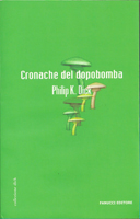 Philip K. Dick Dr. Bloodmoney cover CRONACHE DEL DOPOBOMBA