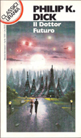 Philip K. Dick Dr Futurity cover IL DOTTOR FUTURO