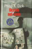 Philip K. Dick Eye in the Sky cover OCCHIO NEL CIELO