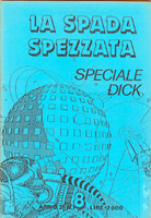 Philip K. Dick Spada Spezzata Special Dick cover