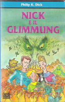 Philip K. Dick Nick and the Glimmung cover NICK E IL GLIMMUNG