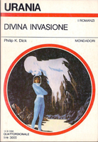 Philip K. Dick The Divine Invasion cover DIVINA INVASIONE