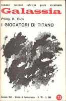 Philip K. Dick The Game-Players of Titan cover I GIOCATORI DI TITANO