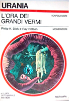 Philip K. Dick The Ganymede Takeover cover L'ora dei grandi vermi