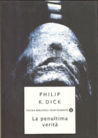 Philip K. Dick The Penultimate Truth cover LA PENULTIMA VERITA