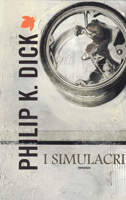 Philip K. Dick The Simulacra cover I SUMULACRI