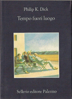 Philip K. Dick Time Out of Joint cover TEMPO FUORI LUOGO