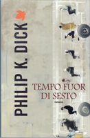 Philip K. Dick Time Out of Joint cover TEMPO FUOR DI SESTO