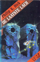 Philip K. Dick The Man Who Japed cover DE LAATSTE LACH