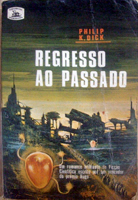 Philip K. Dick Counter-Clock World cover REGRESSO AO PASSADO