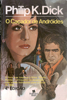 Philip K. Dick Do Androids Dream <br>of Electric Sheep? cover O CACADOR DE ANDROIDES