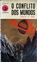 Philip K. Dick Eye in the Sky cover O CONFLITO DOS MUNDOS
