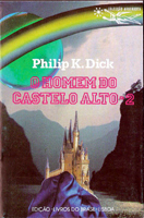 Philip K. Dick The Man in the High Castle cover O HOMEM DO CASTELO ALTO