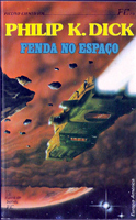 Philip K. Dick The Crack in Space cover FENDA NO ESPACO