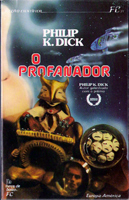 Philip K. Dick The Man Who Japed cover O PROFANADOR