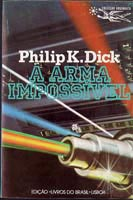 Philip K. Dick The Zap Gun cover A ARMA IMPOSSIVEL