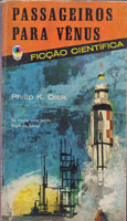 Philip K. Dick The World Jones Made cover Passageiros Para Venus