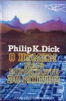 Philip K. Dick Time Out of Joint cover O HOMEM MAIS IMPORTANT DO MUNDO