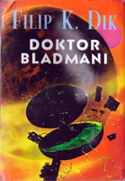 Philip K. Dick Dr Bloodmoney cover DOKTOR BLADMANI
