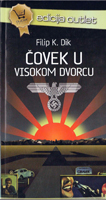 Philip K. Dick The Man in the High Castle cover COVEK U VISOKOM DVORCU