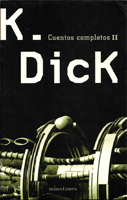 Philip K. Dick The Collected Stories <br />Vol. 2 cover