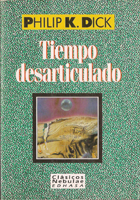 Philip K. Dick Time Out of Joint cover TIEMPO DESARTICULADO